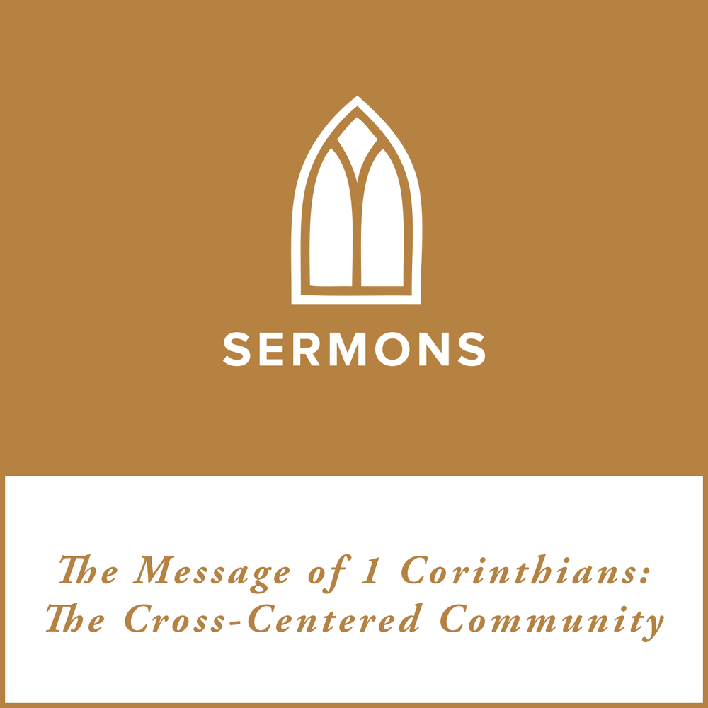 1Corinthians-Cross-Centered-Community.png