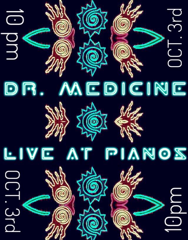 10/3/17 Pianos 10pm
