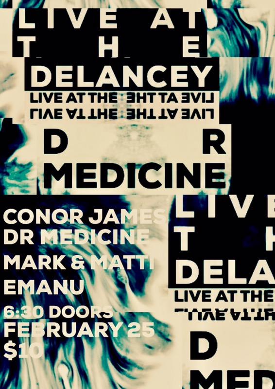 2/25/18 The Delancey 9pm