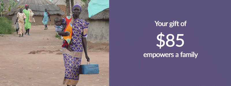 Empower a family in South Sudan with your gift