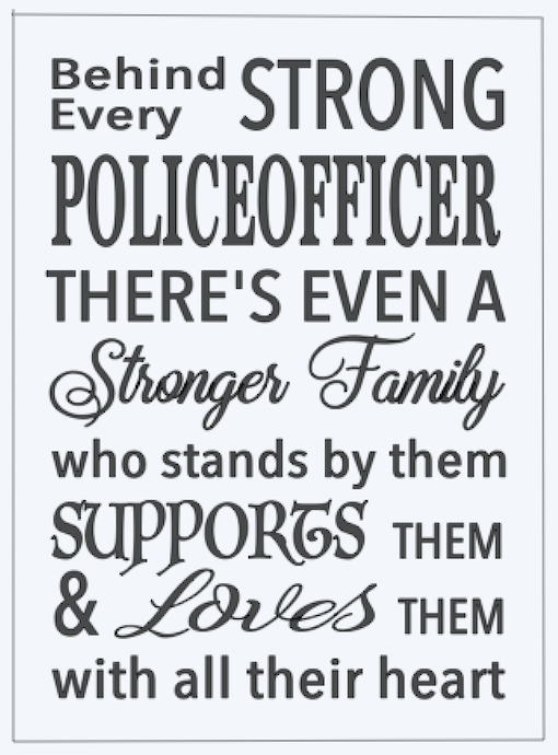 Copy of Behind every strong police..