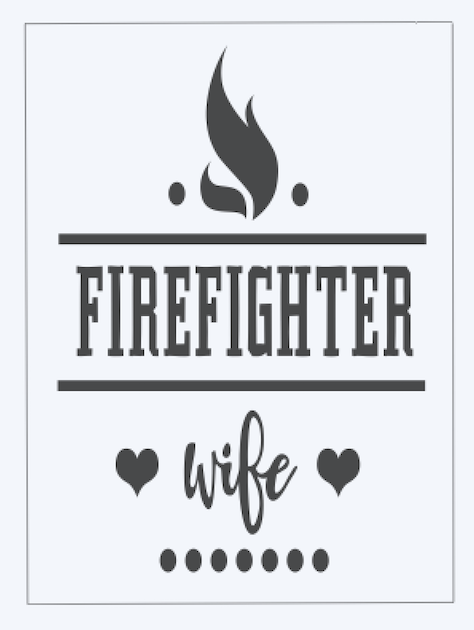 Copy of Firefighter Wife