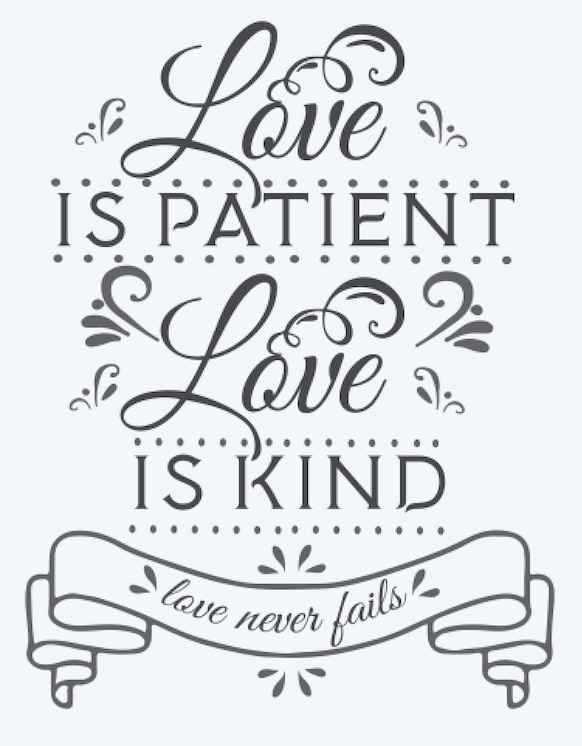 Copy of Love is patient Love is kind..