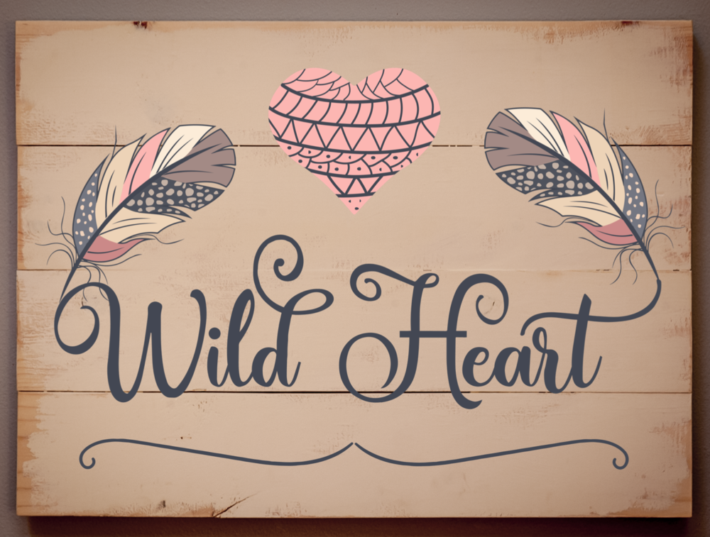 Copy of Wild at Heart