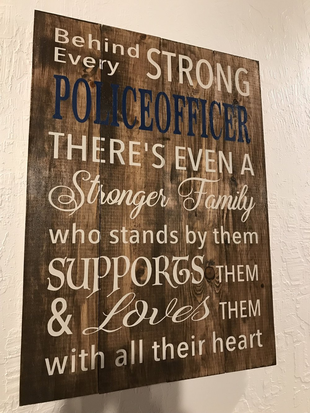 Behind Every Strong Police Officer..
