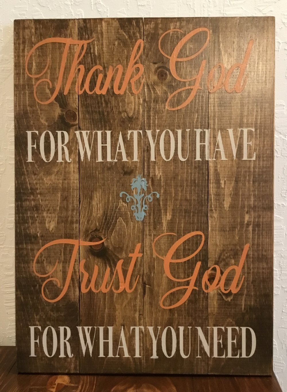 Thank God for what you have..