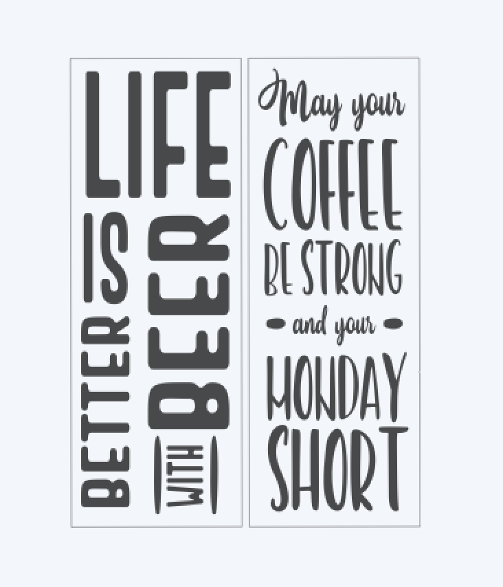 Life is better with beer.. May your coffee be strong..