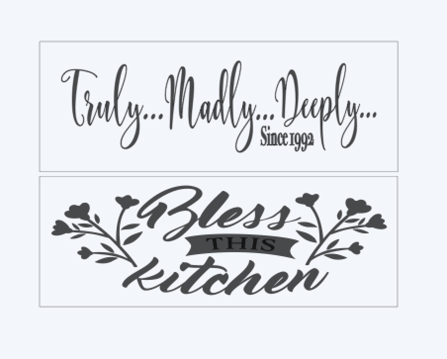 Truly, Madly, Deeply,.. Bless this Kitchen..