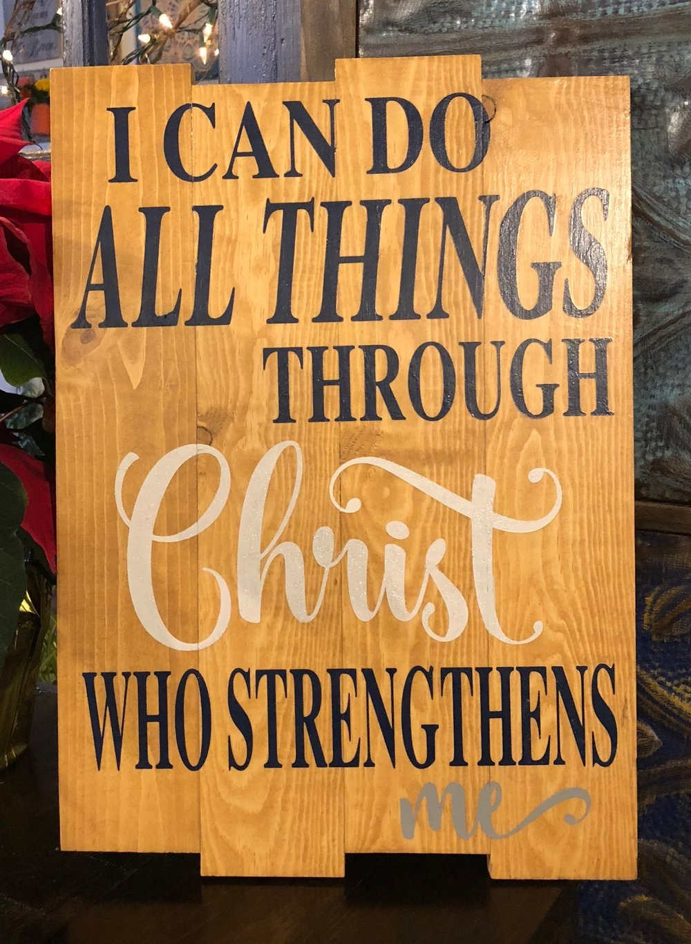 I can do all things through Christ who..