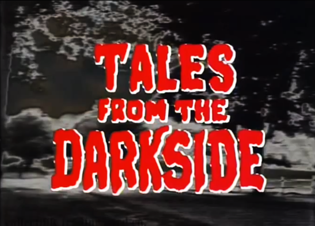 TALES FROM THE DARKSIDE - 1983 - 1988