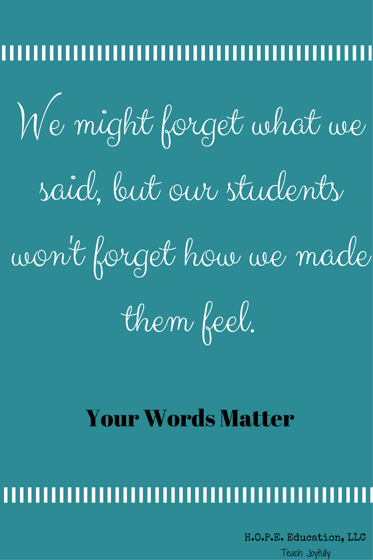 Your words matter. Choose them carefully.