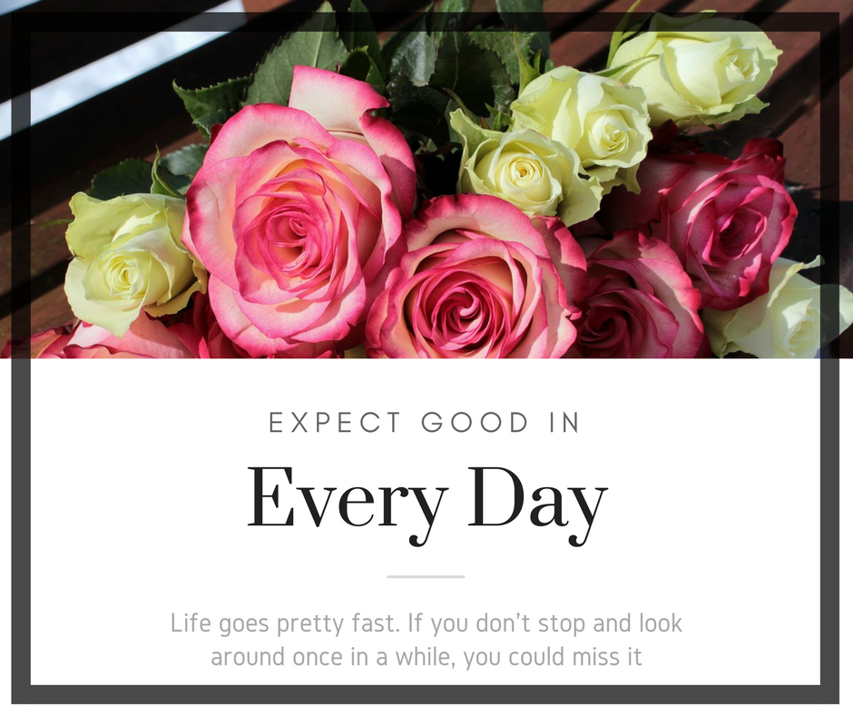 Expect: A Five Minute Friday Post    Life does not always give us roses, but expecting a silver lining to the trials we face gives us hope.