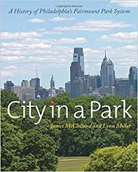 A richly illustrated guide to Philadelphia's park system, one of the best in the world, $39.50