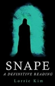 Only at Big Blue Marble - Ultimate Snape Fan Lorrie Kim's literary analysis of the 7 book cycle, retelling each story  with Snape as a central actor. Fascinating! $16.99