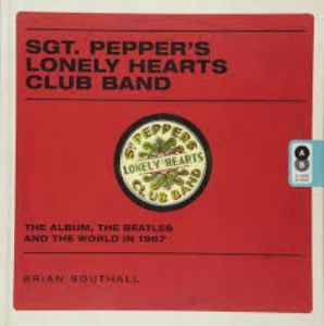 S gt. Pepper's Lonely Hearts Club Band: The Album, the Beatles, and the World in 1967  by Brian Southall, former head of publicity at EMI, $30.00