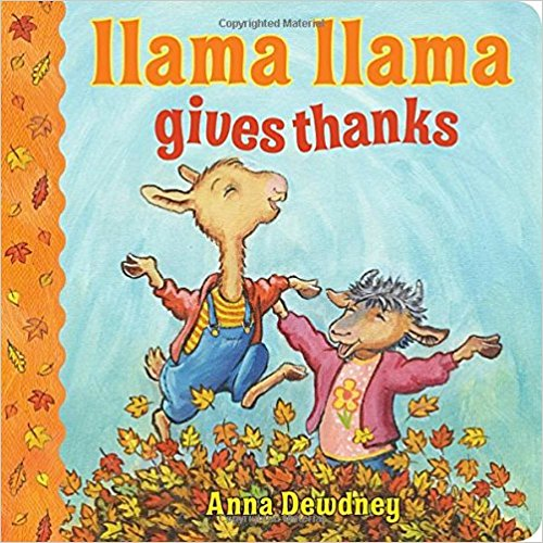 In  Llama Llama Gives Thanks , it's Thanksgiving time for Llama Llama and his family! That means yummy foods and autumn leaves and being thankful for everything from pumpkin pies to blue skies. Thanksgiving may only come once year, but in Llama's family, giving thanks is always here! $5.99
