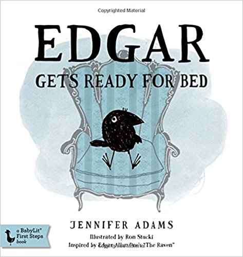 Meet the plucky toddler Edgar the Raven! He's mischievous, disobedient, and contrary. Dinnertime, cleanup-time, and bedtime are all met with one word: NEVERMORE! But as the evening winds to a close, Edgar's mom knows just what to do to get her son into bed-a bedtime story. $9.99