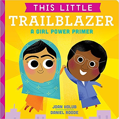 Learn all about influential women who changed history in this engaging and colorful board book perfect for trailblazers-in-training!  $7.99