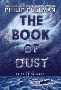 Philip Pullman,  The Book of Dust  - a prequel to His Dark Materials, $22.99