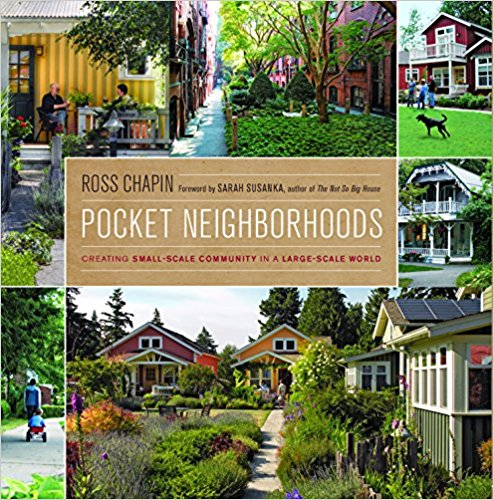 Pocket Neighborhoods - Ross Chapin
