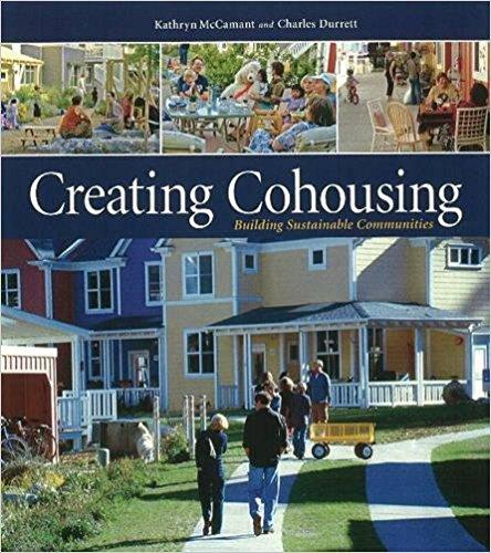Creating Cohousing - McCamant & Durrett