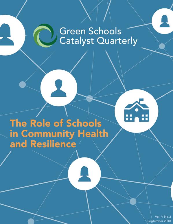 Green Schools Catalyst Quarterly September 2018