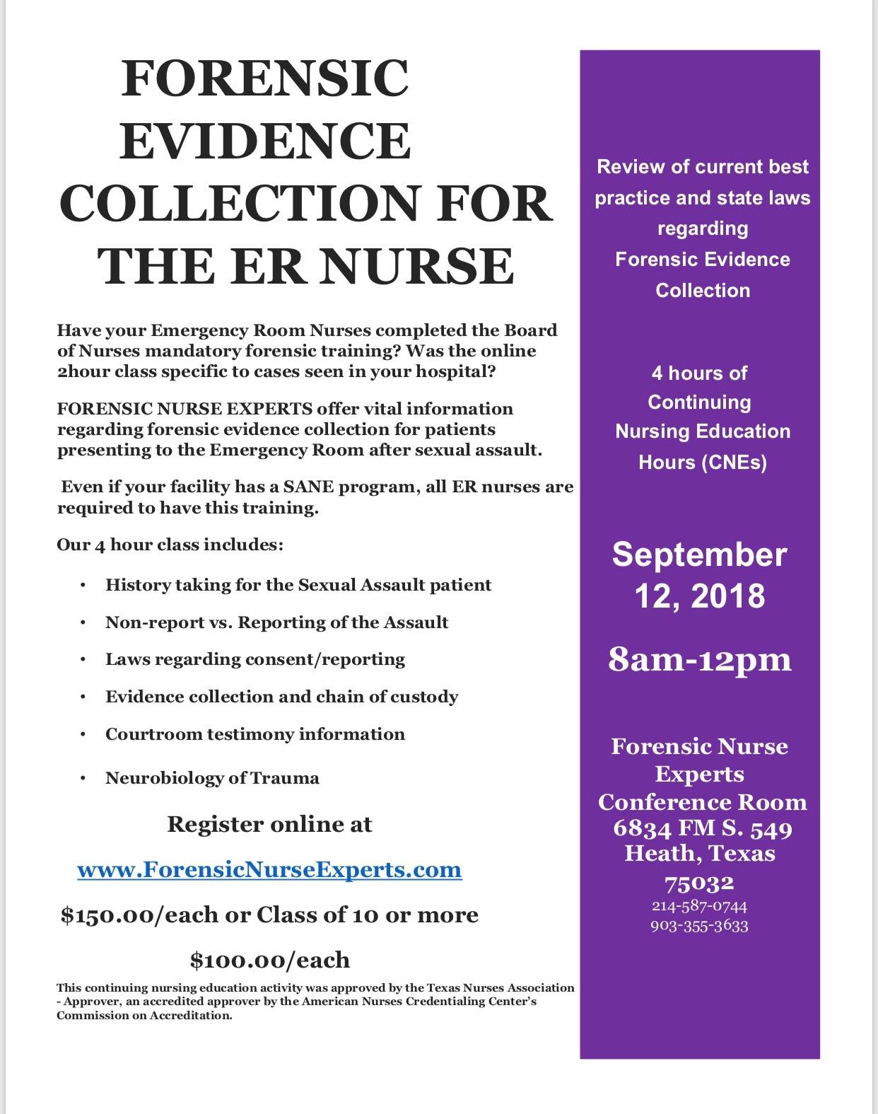 Forensic Evidence Collection For The Er Nurse Iafn Texas