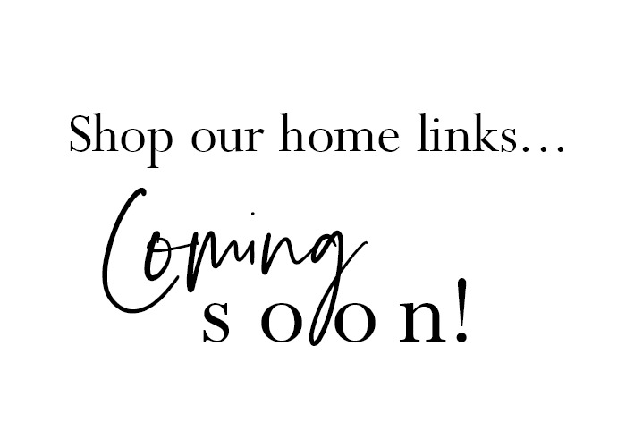 Shop our home links coming soon!.jpg