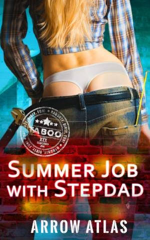 Summer Job With Stepdad