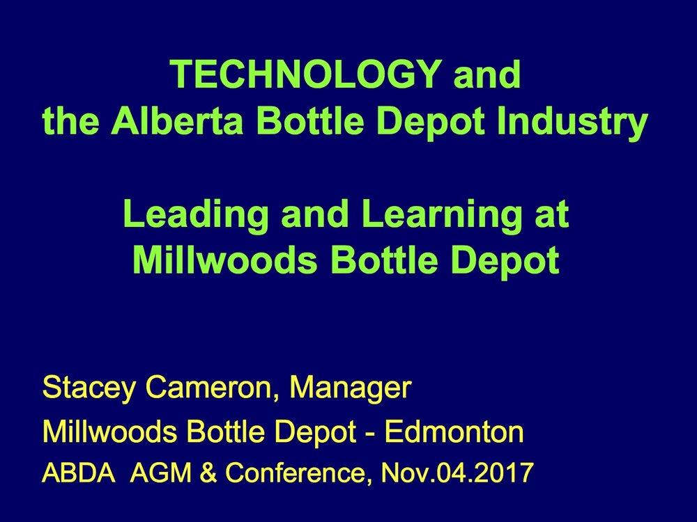 Stacey Cameron - Millwoods Bottle Depot    2017 Depot Technology Panel