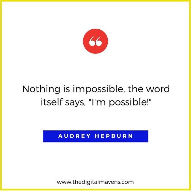 #MondayMotivation from the iconic Audrey Hepburn.