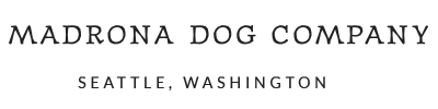 Madrona Dog Company
