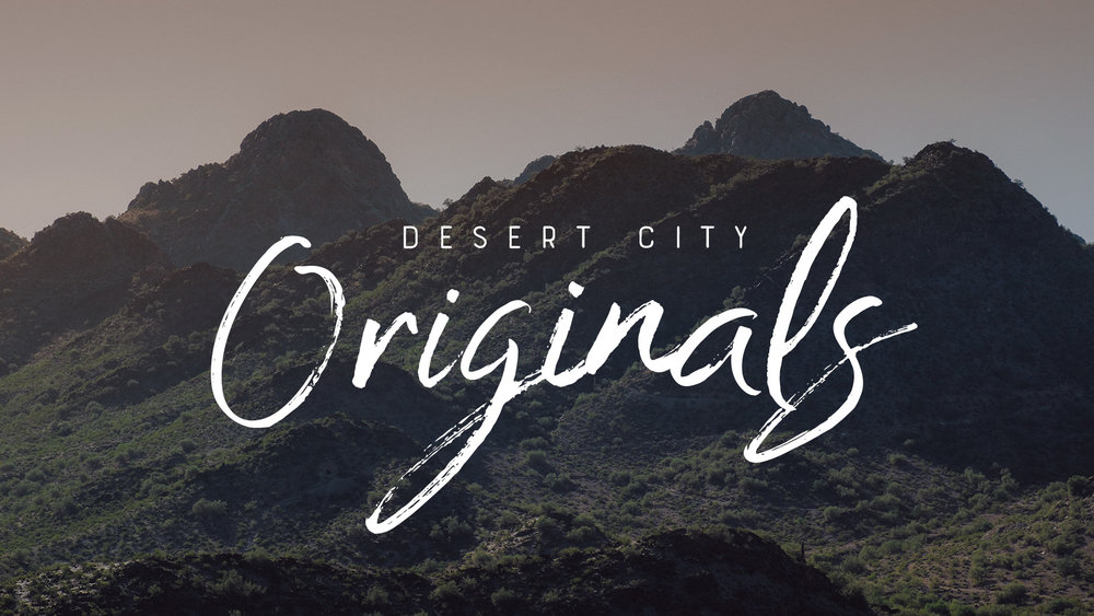 Desert City Originals - July 2017