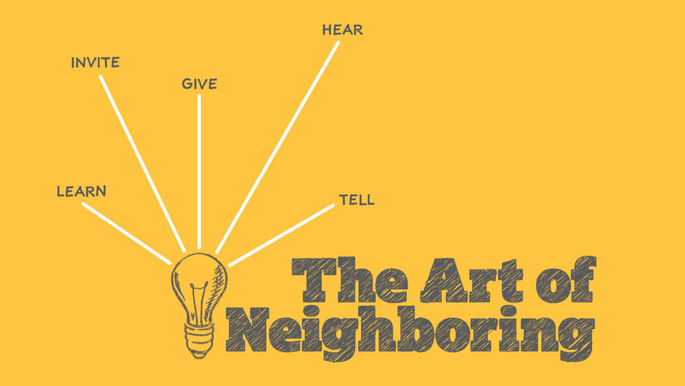 The Art of Neighboring - February 2017