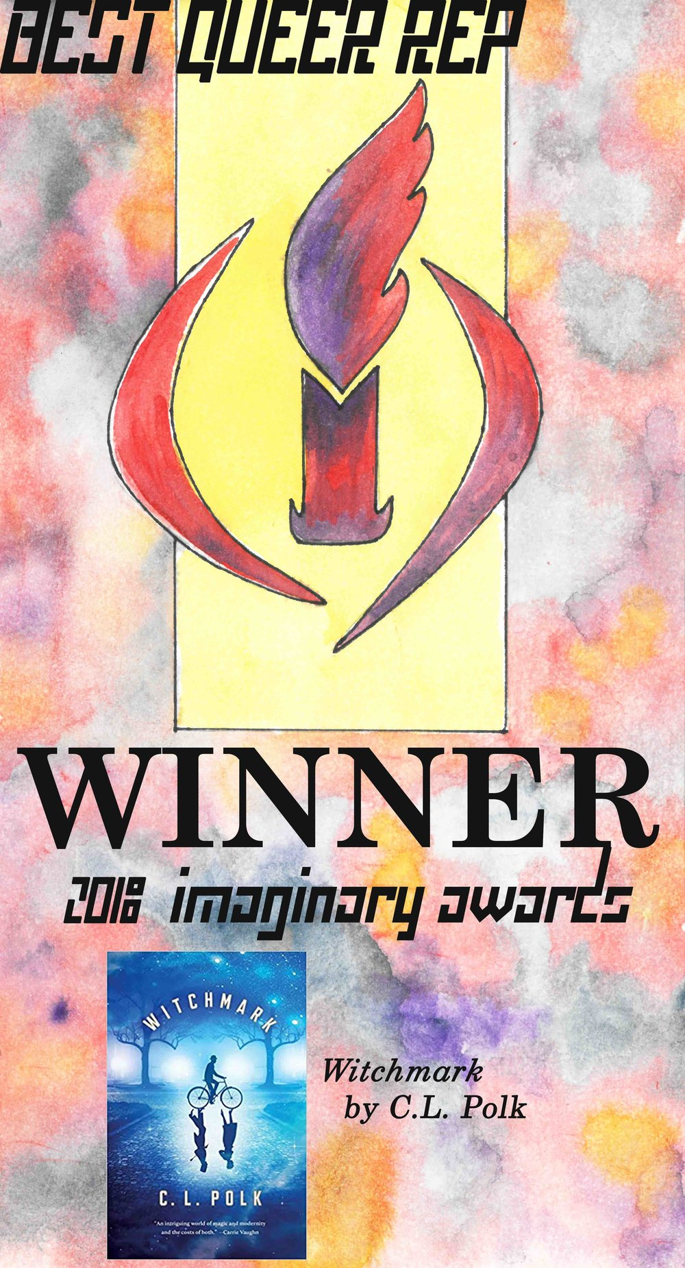 2018 - Winner! Witchmark by C.L. PolkThe Brilliant Death by Amy Rose CapettaStarless by Jacqueline CareyThe Hidden Witch by Molly OstertagOn a Sunbeam by Tillie Walden