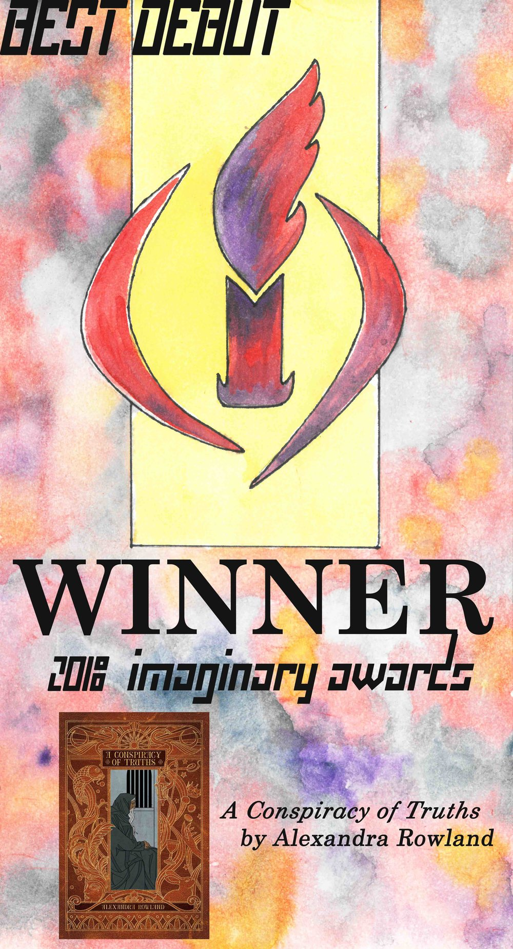 2018 - Winner! A Conspiracy of Truths by Alexandra RowlandThe Poppy War by Rebecca KuangThe Philosopher's Flight by Tom MillerSemiosis by Sue BurkeWitchmark by C.L. PolkThe Warrior Within by Angus MacIntyre