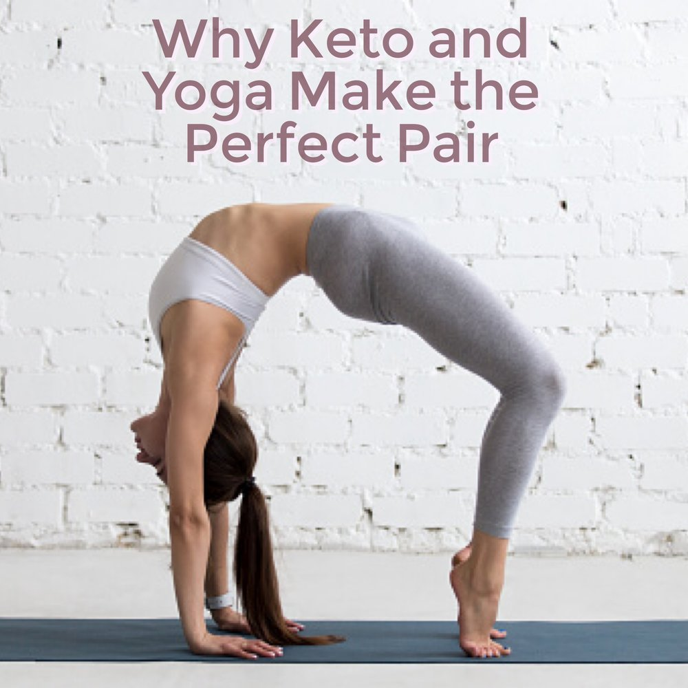 Yoga & Keto: The Perfect Pairing