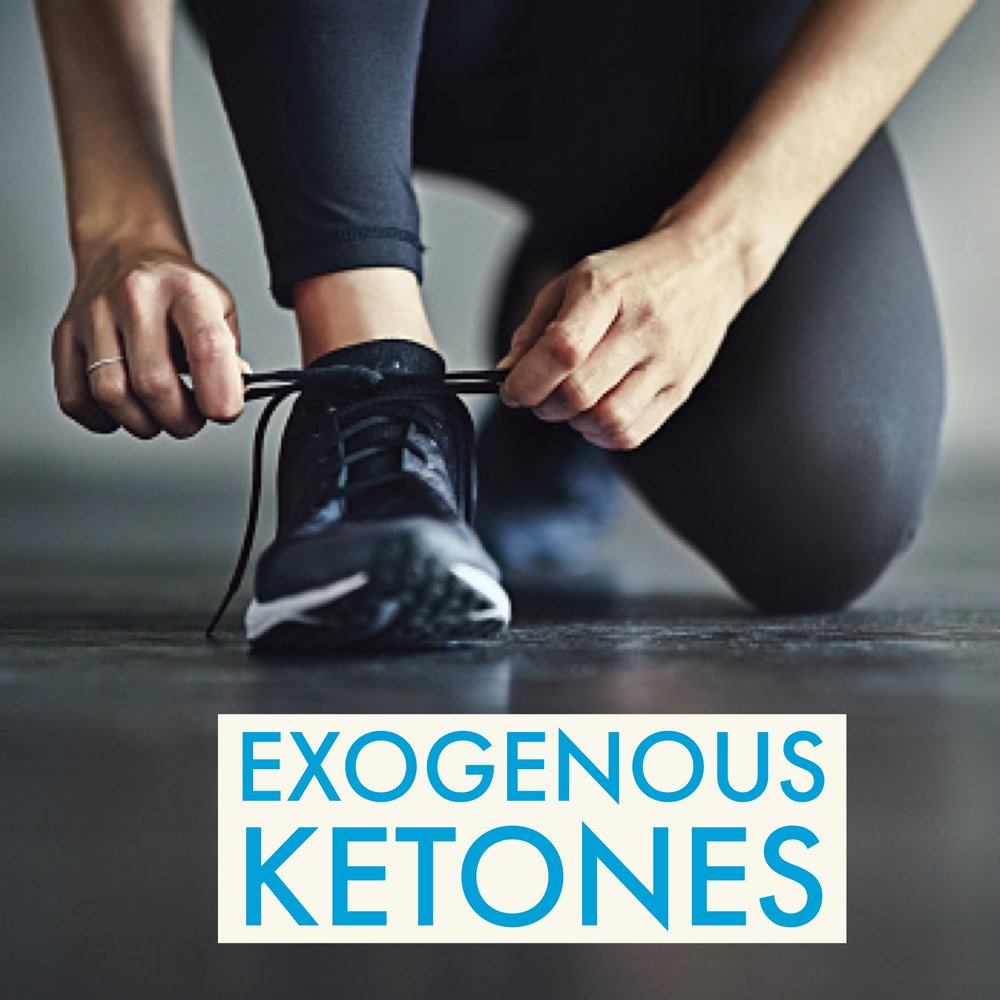 Exogenous Ketones: Why & How to Use Them