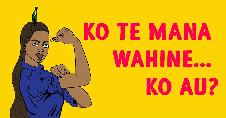 Māori Women Mana Wahine for Awa Wahine