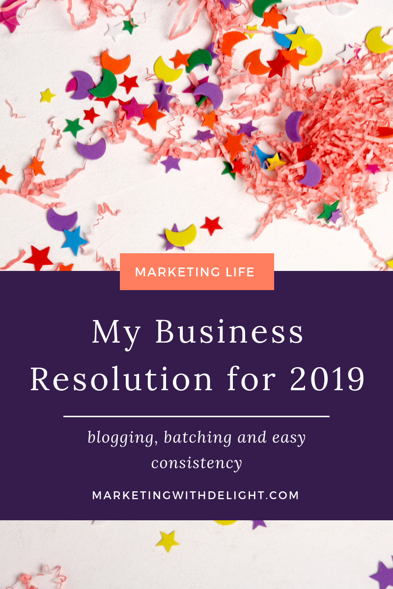 What's your business goal for 2019? After a crazy 2018, I want to change and rearrange my business to create more ease, flow and income too! Click through to read more! #marketinglife #onlinemarketing #digitalmarketing #solopreneur