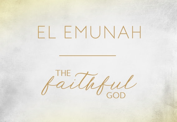 El Emunah the Faithful God.jpg