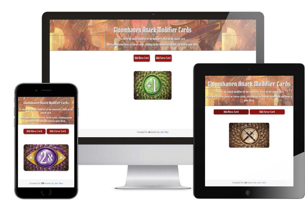 Gloomhaven Attack Cards - •Simulation of the dungeon crawler Gloomhaven's physical attack modifier cards. As an avid player, this was built withthe intent to minimize set up time and maximize play time.• Built using JavaScript, HTML, and CSS with a MVC structure•Sole contributor