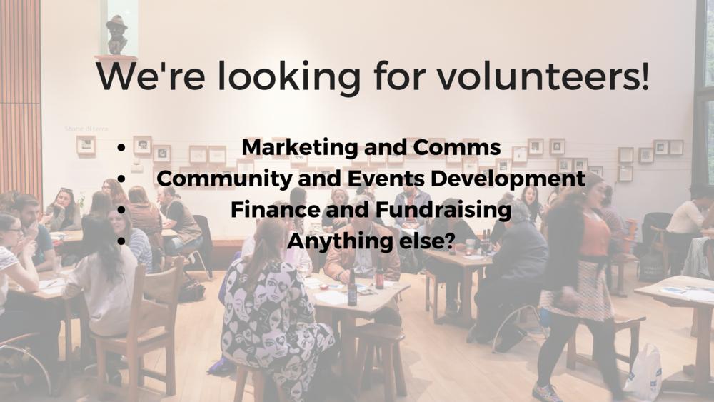 We're looking for volunteers!.png