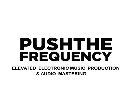 PUSH THE FREQUENCY