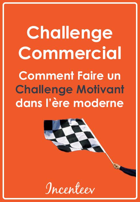 télécharger livre blanc challenge commercial : comment faire un challenge motivant en 2017