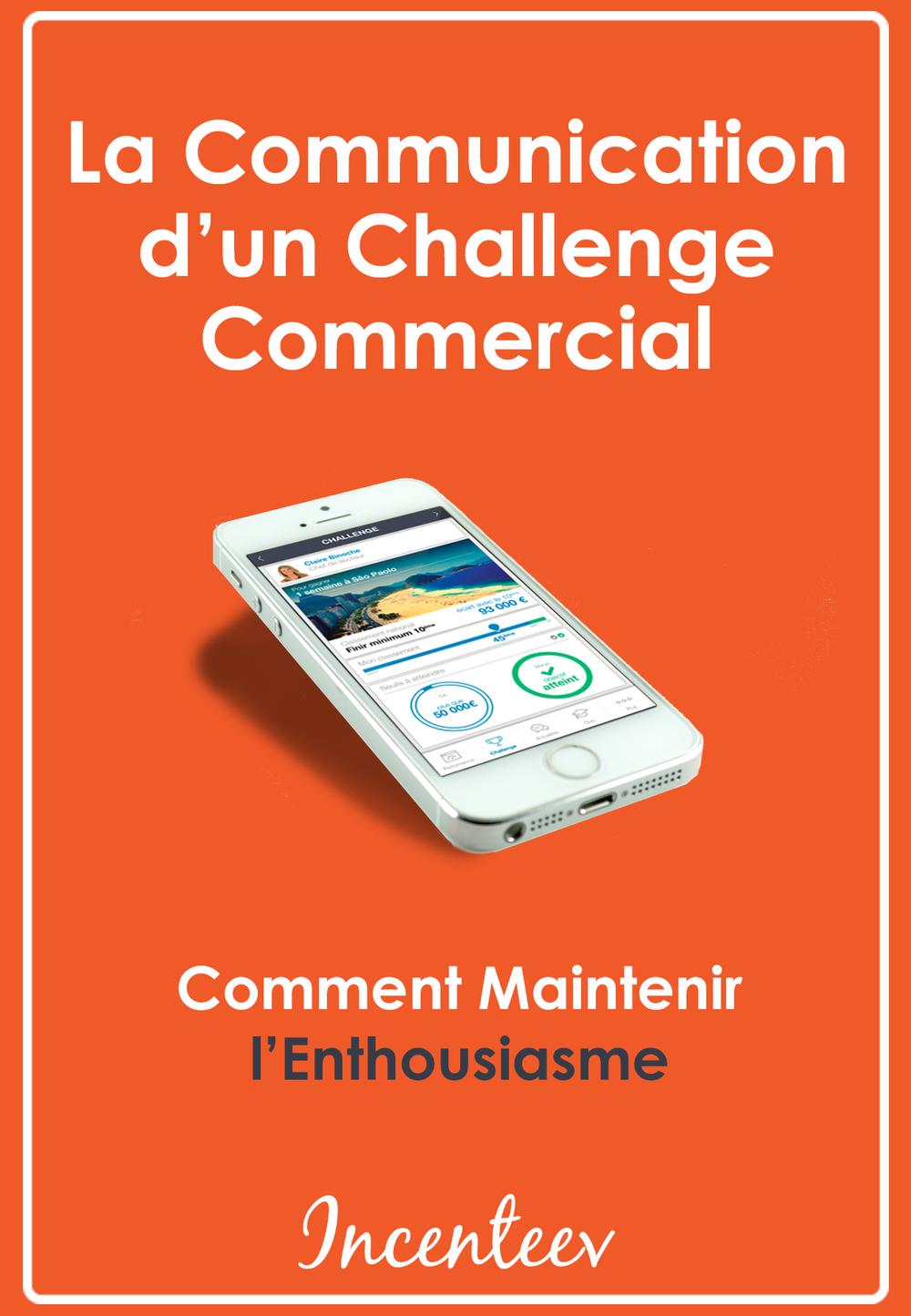 télécharger livre blanc la communication d'un challenge commercial : comment maintenir l'enthousiasme