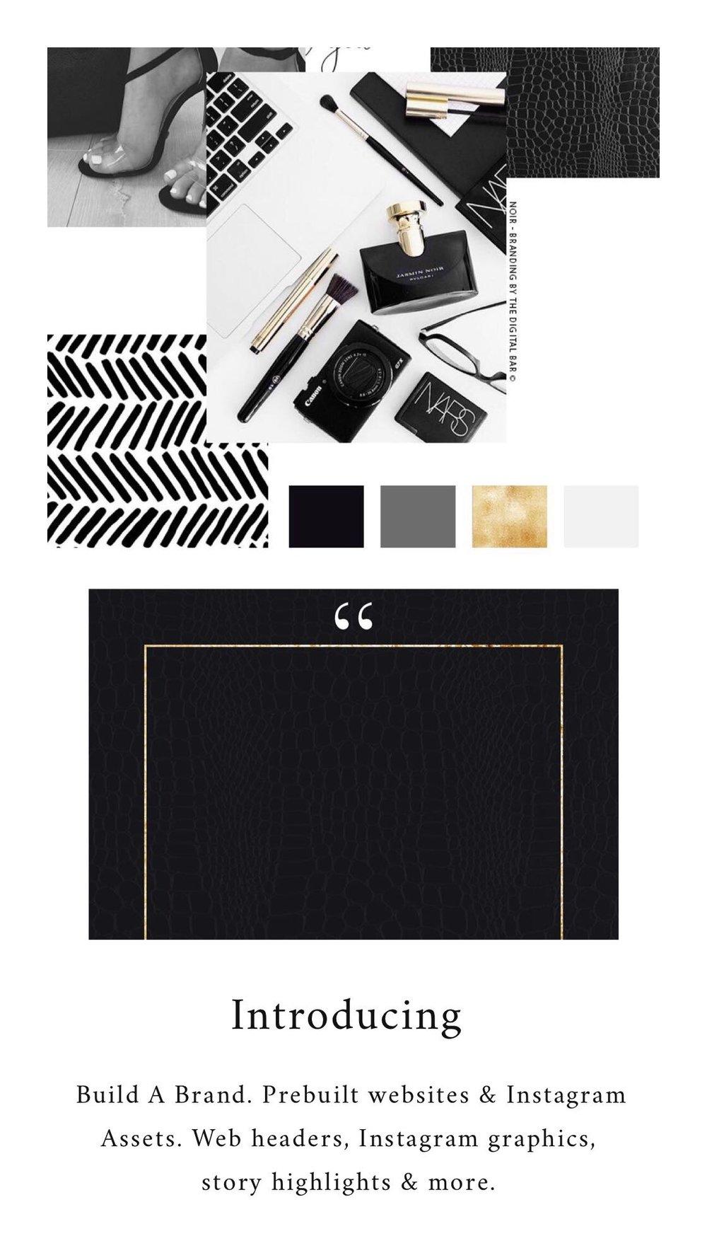 The Noir Brand - $1473 - highlight covers5 - branded posts5 - story templates1 - predesigned brand boardOrder The Noir Brand