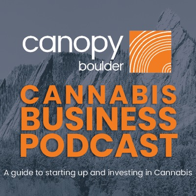 CanopyBoulder Cannabis Business Podcast.jpg