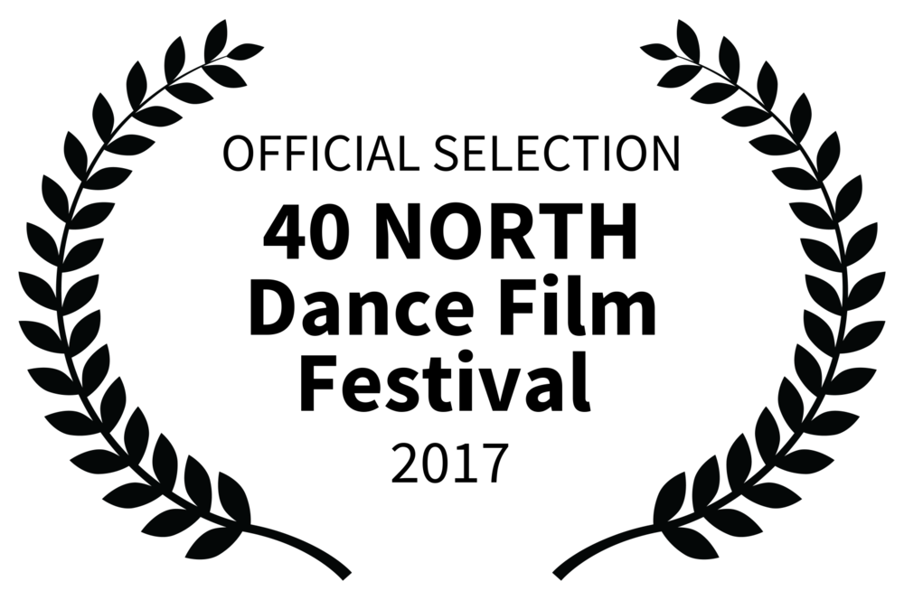 OFFICIAL SELECTION - 40 NORTH Dance Film Festival  - 2017.png