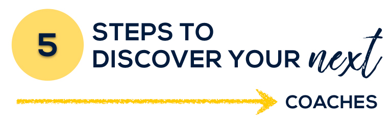 5+Steps+To+Discover+Your+Next_Coaches.jpg